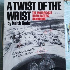 Other - A Twist of the Wrist, MC road racer handbook